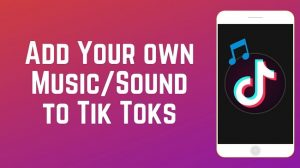 How to make a sound on Tik Tok on your phone