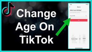 How to change your age on Tik Tok?